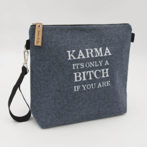 Blue wool felt zipped bag with Karma it's only a bitch if you are print